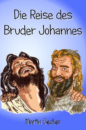 Die-Reise-des-Bruder-Johannes